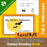 Guided Reading Book Level B, My Family's Halloween