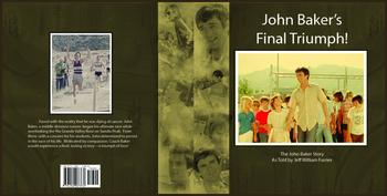 "Guided Reading Book (Original)- ""John Baker's Final Triumph!"""