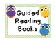 """Guided Reading Books"" Bin Signs {Owl Theme!}"
