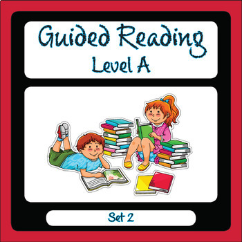 Guided Reading Level A Set 2