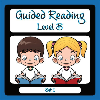 Guided Reading Level B Set 1