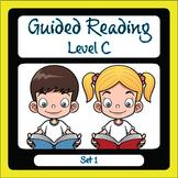 Guided Reading Level C Set 1