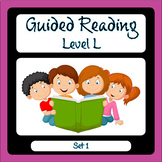 Guided Reading Level L Set 1