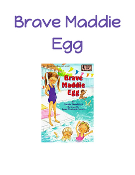 Guided Reading - Brave Maddie Egg