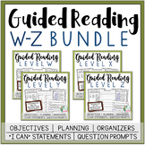 Guided Reading Bundle - Levels W-Z