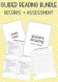 Guided Reading Bundle - Records + Assessment