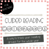 Guided Reading Calendars for the entire school year