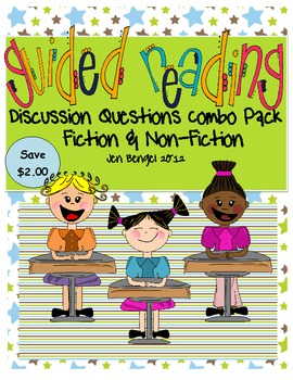 Guided Reading Combo Pack: Fiction & Non-Fiction Discussion Questions/Printables