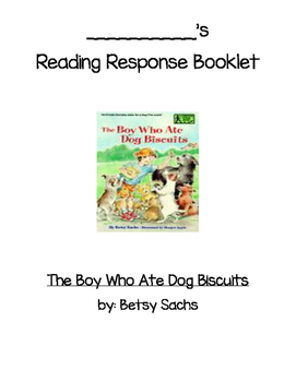 Guided Reading Comp. Questions -The Boy Who Ate Dog Biscuits by Betsy Sachs