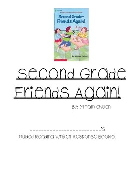 Guided Reading Comp ?sfor Second Grade Friends Again by Miriam Choen