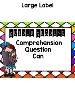 Guided Reading Comprehension Question Can