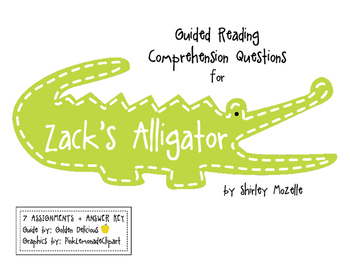 "Guided Reading Comprehension Questions for ""Zack's Alligator"" by Shirley Mozelle"