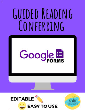 Guided Reading Conferring Google Form