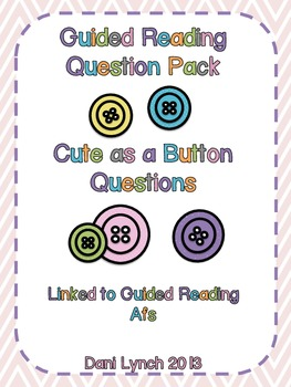 Guided Reading Cute As a Button Questions