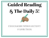 Guided Reading & Daily 5 Schedule Resource