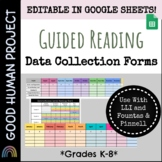 Guided Reading Data Collection Chart    Editable   Google Sheets   F&P   LLI