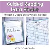 Guided Reading Data Binder (Printable & Digital)