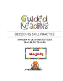 Guided Reading Decoding Skill Practice