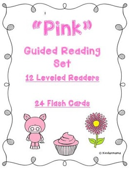 Color Book: Guided Reading Differentiated Sight Word and Leveled Color Set: Pink