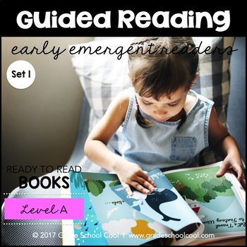 Guided Reading - Early Emergent Readers - Level A - Set 1