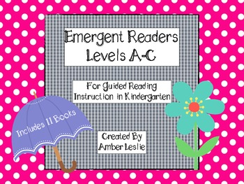 Guided Reading- Emergent Readers for Kindergarten- Levels A-C Set #2