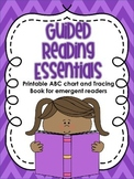 Guided Reading Essentials: Printable Alphabet Chart and Tracing Book