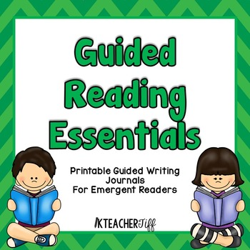 Guided Reading Essentials: Printable Guided Writing Journals
