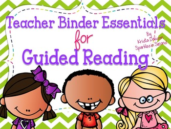 Teacher Binder Essentials for Guided Reading