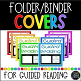 Guided Reading Folders | Guided Reading Binders | Folder Covers | Binder Covers