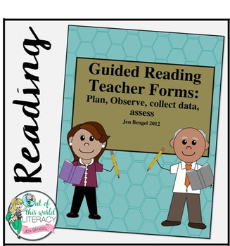 Guided Reading Forms for Planning, Observing, Collecting Data, & Assessing