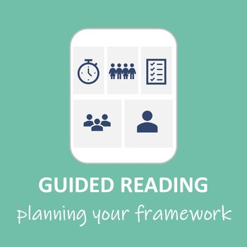Guided Reading Framework - A Planning Template