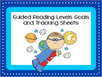 Guided Reading Goal Setting and Goal Tracking Sheets K-6 (also avail. in BUNDLE)