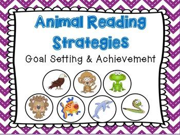 Guided Reading-Goal setting-Animal Reading Strategies
