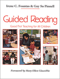 Guided Reading-Good Teaching for All Children