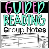 Guided Reading Group Notes