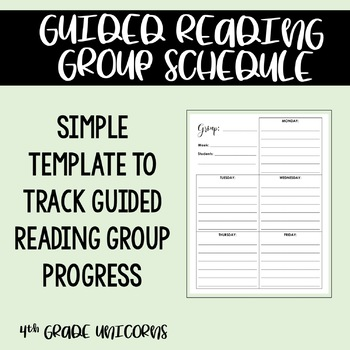 Guided reading group schedule template by 4th grade unicorns tpt guided reading group schedule template maxwellsz