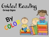 Guided Reading Group Signs - By Colors