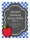 Guided Reading Group Work