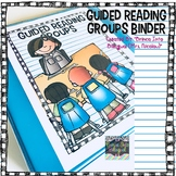 Guided Reading Groups Binder