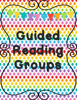 Guided Reading Groups Package