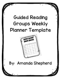 Guided Reading Groups Weekly Planner Template