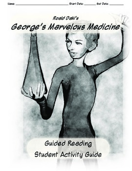 Guided Reading Guide: George's Marvelous Medicine
