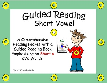 Guided Reading, Guided Reading Strategies, Guided Reading Book 2 Short o Vowel