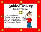 Vowels, Vowels , Short Vowels, Guided Reading Book 1 Short a Vowel
