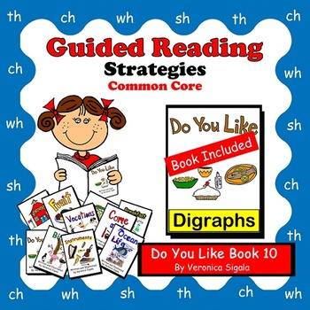 Guided Reading, Guided Reading Strategies, Guided Reading Book 10 Do You Like