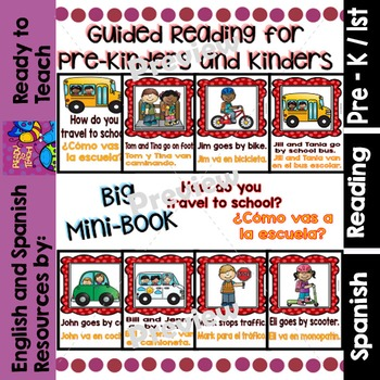 Guided Reading - How do you Travel to School?/ ¿Cómo vas a la Escuela? - Dual