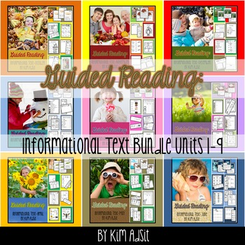 Guided Reading - Informational Text - All Unit Bundle by Kim Adsit