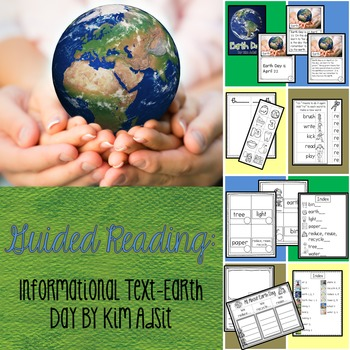 Guided Reading - Informational Text - Earth Day by Kim Adsit