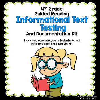 4th Grade Informational Text Testing and Documentation Kit