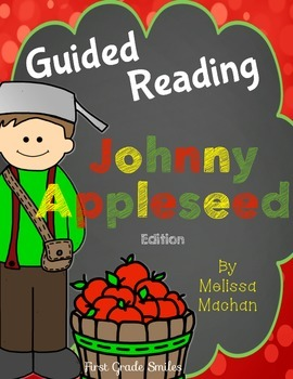 Johnny Appleseed - Guided Reading (First Grade)